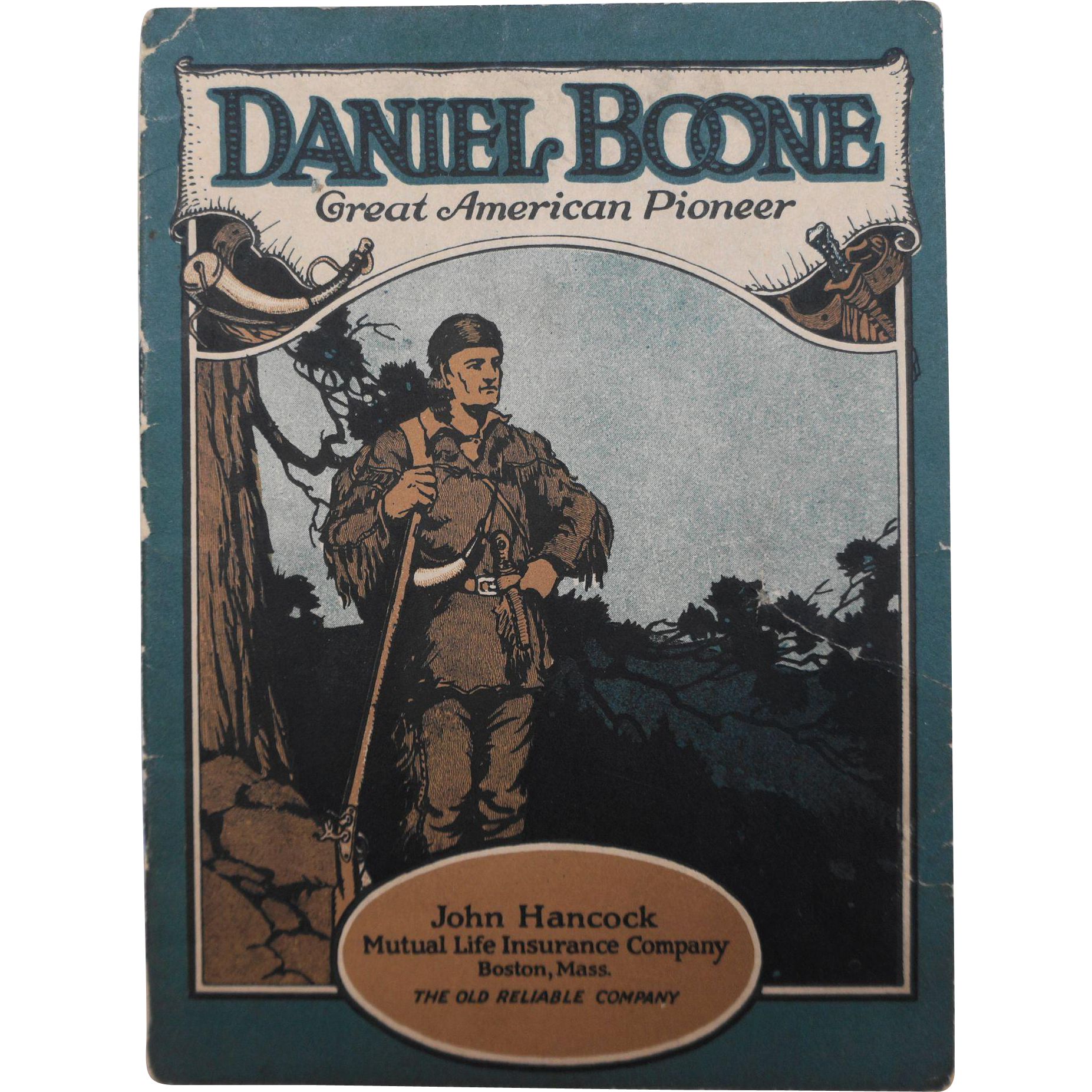 Daniel Boone Great American Pioneer Biographical Booklet John Hancock Insurance Co