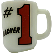 #1 Teacher Fire King Anchor Hocking Milk Glass Mug