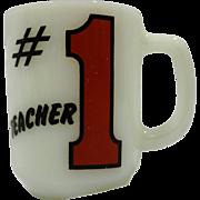 #1 Teacher Fire King Anchor Hocking Milk Glass Mug