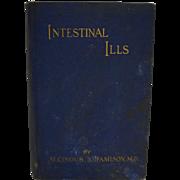 Intestinal Ills Alcinous B Jamison MD Hardcover 1915 Edition
