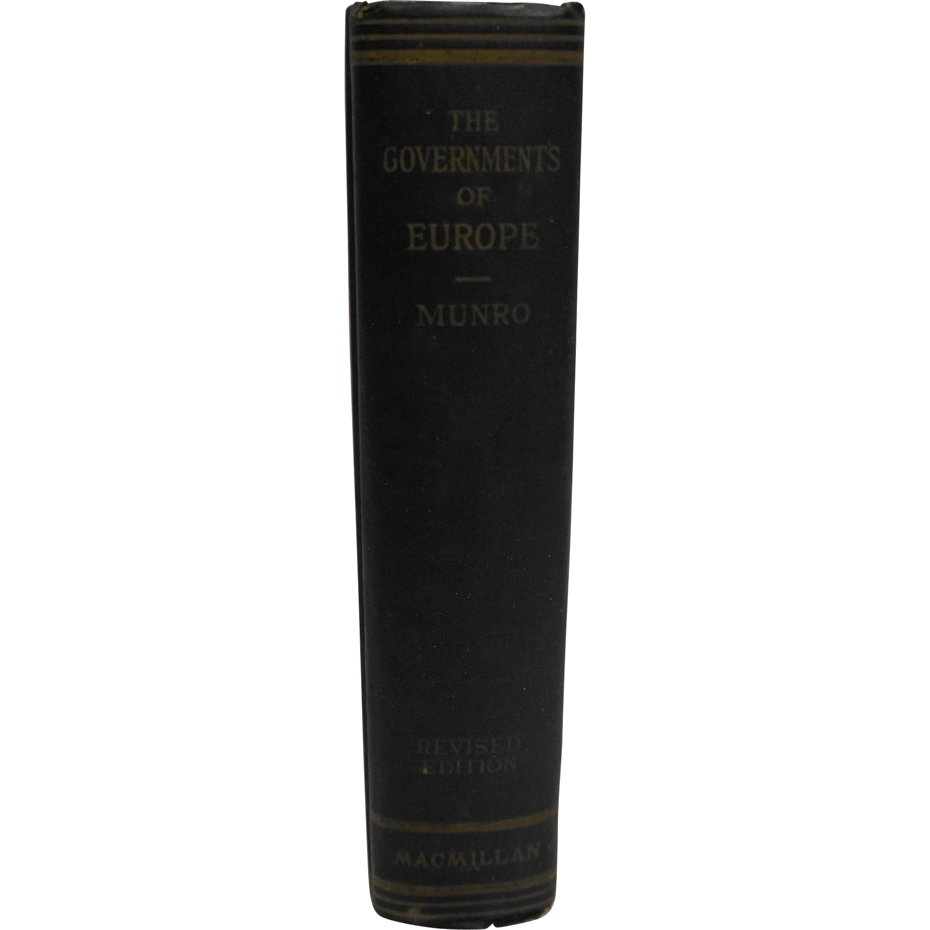 The Governments of Europe William Munro 1931 New Revised Edition MacMillan Publishing Hardcover