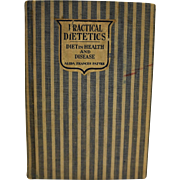 Practical Dietetics Diet in Health and Disease Alida Frances Pattee Hardcover 1927
