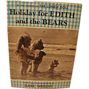 "1958: Signed,First Edition of "" Holiday For Edith and the Bears"" by Dare Wright"