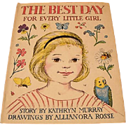 "1960:  First Edition "" The Best Day for Every Little Girl "" by Kathryn Murray"