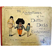 "1895 First Edition: "" The Adventures of Two Dutch Dolls and a Golliwogs "" by Florence Upton"