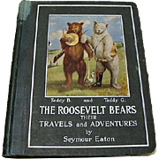 """1906: First Edition,"""" The Roosevelt Bears """" By Seymour Eaton"""