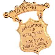 10k Gold Medal Pin Association of Secretaries of Houston Public Schools, 1945-1947 Texas History, Engraved Dangle Shield Award Brooch