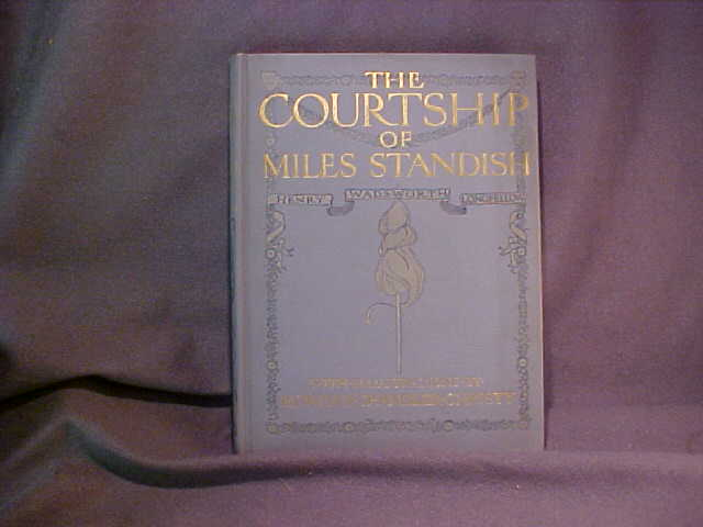 The Courtship of Miles Standish 1903 Howard Chandler Christy Illustrations