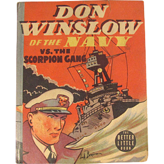 Don Winslow of the Navy vs. the Scorpion Gang Better Little Book 1938