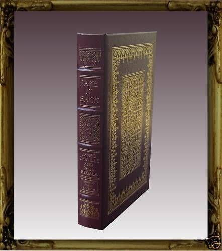 "Easton Press Signed First Edition ""Take It Back"" Carville & Begala"