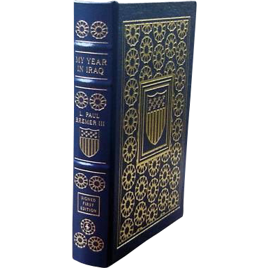 """Easton Press Signed First Edition """"My Year In Iraq""""L Paul Bremer III"""