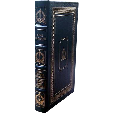 """Easton Press Signed First Edition """"Name-Dropping"""" John Kenneth Galbraith"""