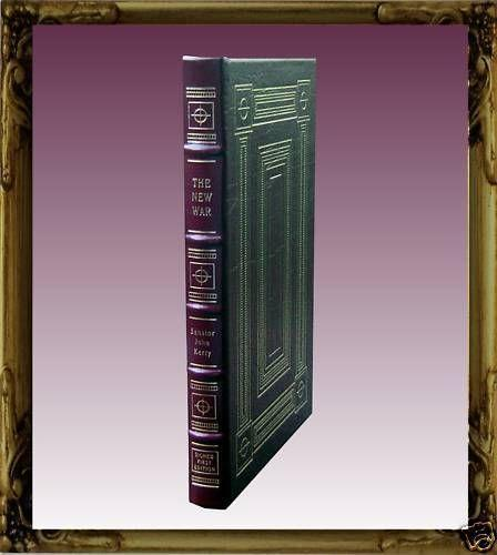 "Easton Press SFE ""The New War"" John Kerry"