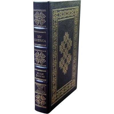 """Easton Press Signed First Edition """"My America"""" Hugh Down"""