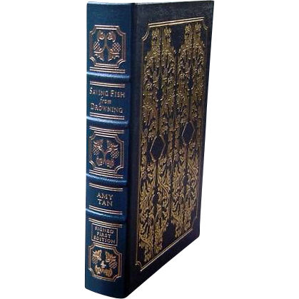 """Easton Press Signed First Edition """"Saving Fish from Drowning"""" Amy Tan"""