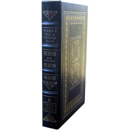 """Easton Press Signed First Edition """"When I Was A Young Man""""Bob Kerrey"""