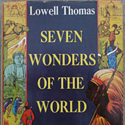 """Autographed first edition book by Lowell Thomas """"Seven Wonders of the World"""" 1956"""