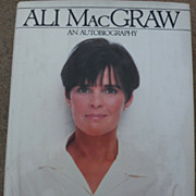 "Signed book ""Moving Pictures/An Autobiography"" by actress ALI MacGRAW"