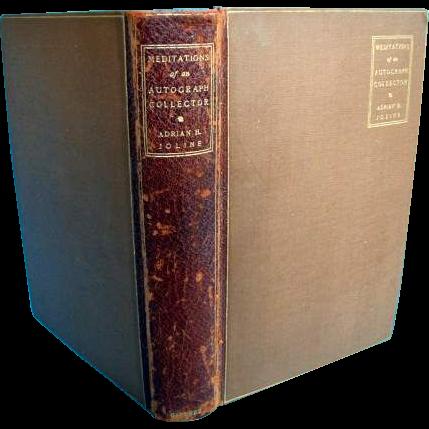 """Book """"Meditations of an autograph Hunter"""", A. Joline, Harper, 1902"""