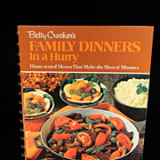 Vintage 1970 Betty Crocker's Family Dinner in a Hurry Cook Book