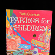 Vintage 1964 Betty Crocker's Parties for Children