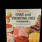 Vintage 1966 Betty Crocker's Cake and Frosting Mix Cook Book