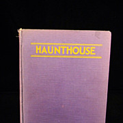 "Vintage 1931 ""Haunthouse"" by Zillah K. MacDonald (1885-1979)"
