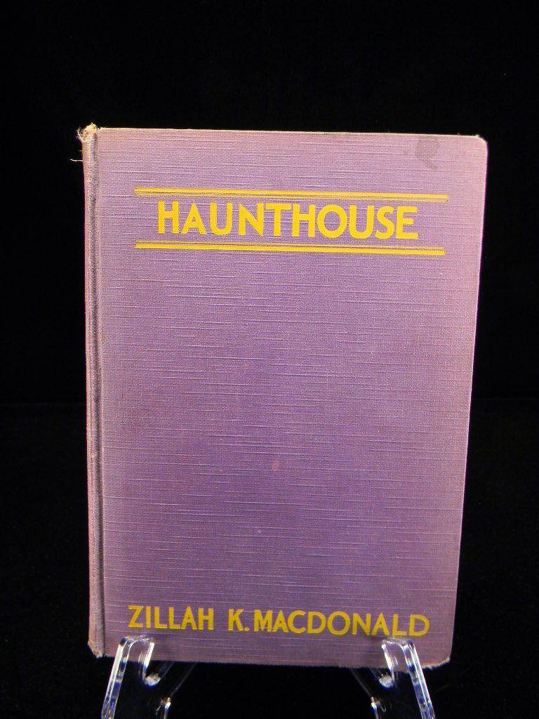 "Vintage 1931 ""Haunthouse"" by Zillah K. MacDonald (1885-1979)"