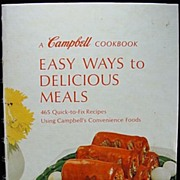 "Vintage 1960's ""A Campbell Cook Book - Easy Ways to Delicious Meals"""