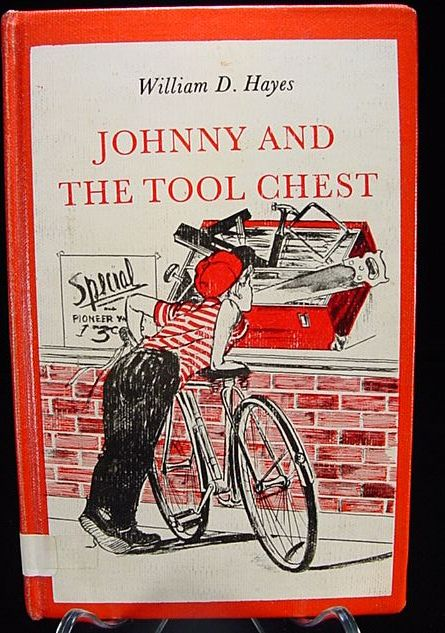 "1964 ""Johnny And The Tool Chest"" by William D. Hayes"