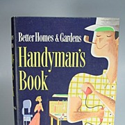 1950's Better Homes & Gardens Handyman's Book