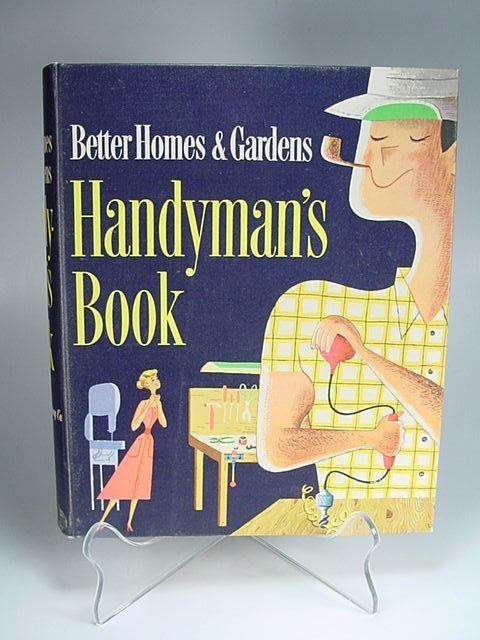 1950's Better Homes & Gardens Handyman's Book