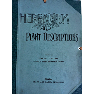 Herbarium and Plant Descriptions: 1889: Edward T. Nelson: prof of biology: Ohio Wesleyan University: