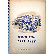 January Sale: Cookbook: Vintage 1941 Purefoy Hotel Cook Book: Eva Purefoy: True and Tried Recipes of Real Southern Cooking: Talladega, Alabama