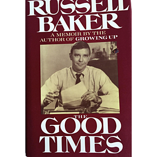 January SaleFirst Edition Russell Baker's The Good Times: Pristine condition: Memoir: 1989: dust jacket perfect: