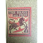 Vintage school book:  The Brave and Free: Reading Textbook: D.C.Heath & Co: 1942: Barbara Nolan