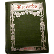 On Sale: John H. Bechtel  book Proverbs 1903, Penn Publishing Co, Philadelphia, excellent condition