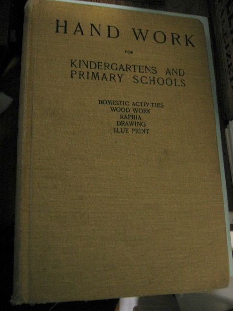Hand Work for Kindergartens and Primary Schools 1905