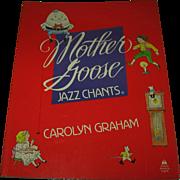 Mother Goose Jazz Chants by Graham Teachers Edition