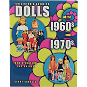 Book Collector's Guide to Dolls of the 1960s and 1970s Identification and Values
