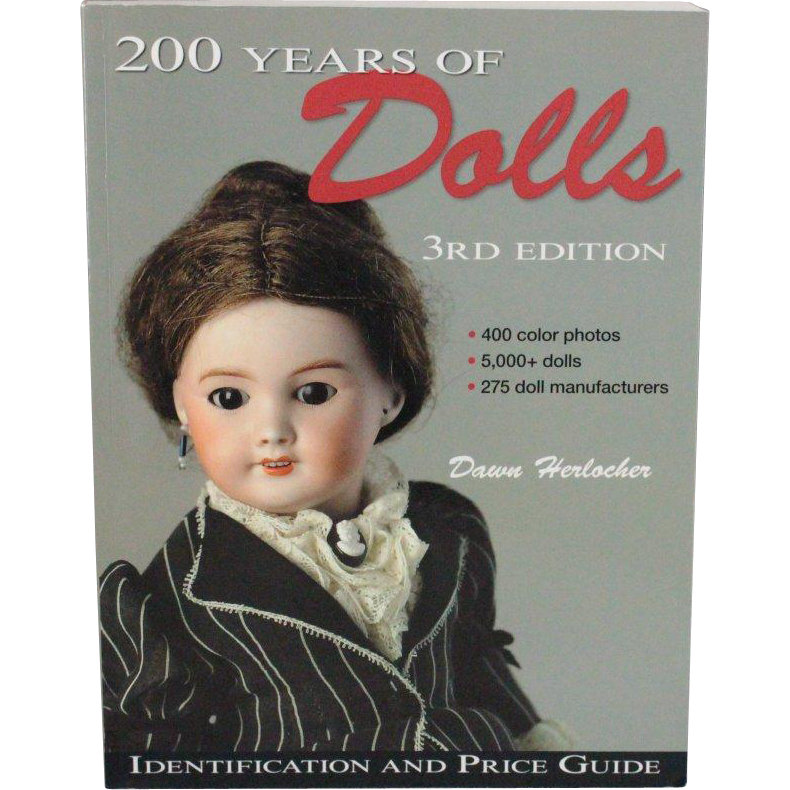 Book 200 Years of Dolls Second Edition Identification and Price Guide 3rd Edition