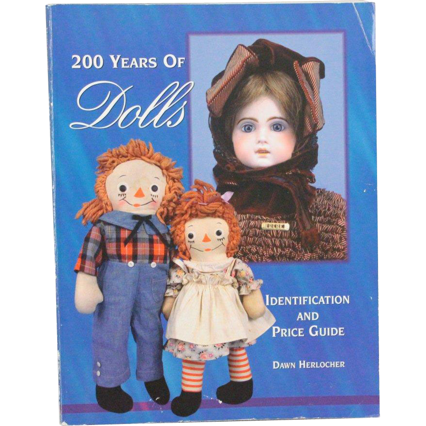 Book 200 Years of Dolls Identification and Price Guide