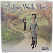 Doll Reference Book A Long Walk Home Early Dolls French German Fashions Automatons Lenci More