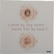 Book A Rose by Any Name by Florence Theriault