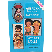 Book Americas Australia and Pacific Islands Costumed Dolls Price Guide by Polly and Pam Judd