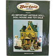 Doll Auction Catalog Hard Cover Bertoia Antique Doll Doll House Toys More