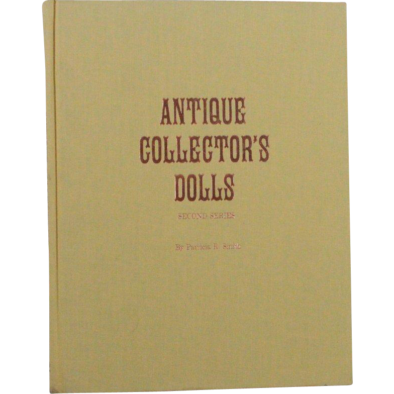 Book Antique Collectors Dolls Second Series by Patricia Smith