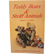 Book Teddy Bears and Steiff Animals Full Color Identification Value Guide by Margaret Fox Mandel