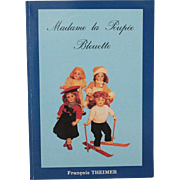 Doll Book Madame la Poupee Bleuette by Francois Theimer