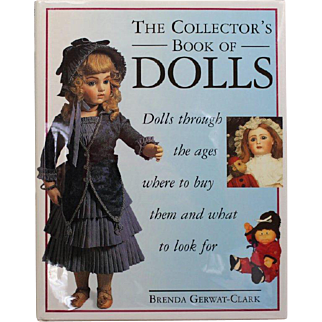 Book The Collectors Book of Dolls Hardcover Beautifully Illustrated